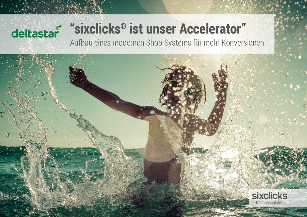 Deltastar Erfolgsgeschichte - sixclicks ist unser Accelerator