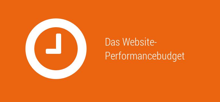 Warum ist ein Performancebudget wichtig?