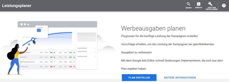 Erste Ansicht des Leistungsplaners in Google Ads mit Eigenschaften in der Nutzung