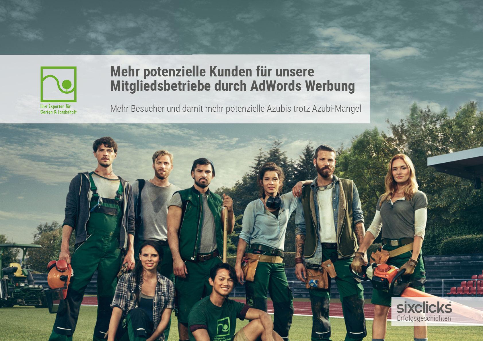 sixclicks Erfolgsgeschichte GaLaBau NRW - mehr Kunden und mehr Azubis