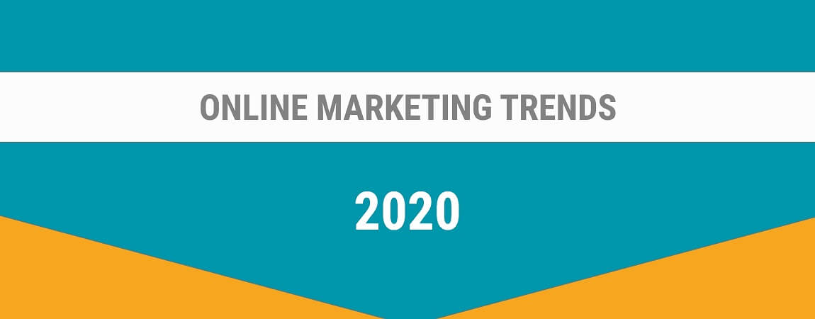 8 online marketing trends 2020