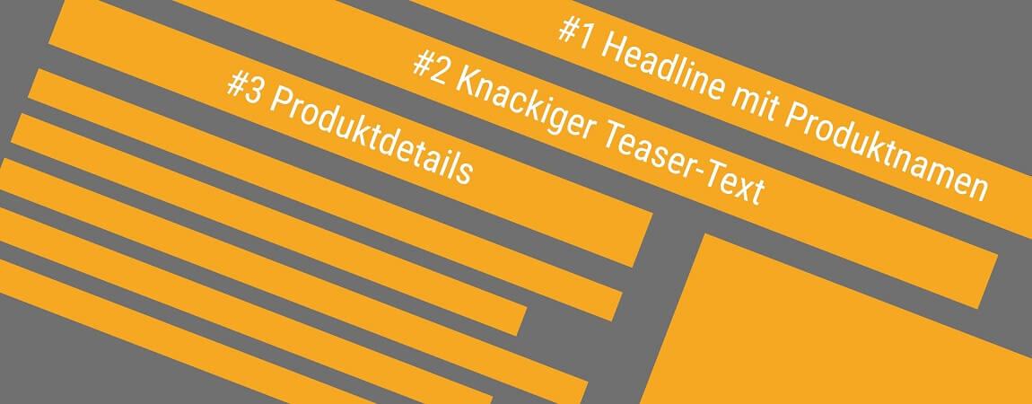 Headline mit Produktnamen, knackiger Teaser-Text, Produktdetails für starke Produkttexte